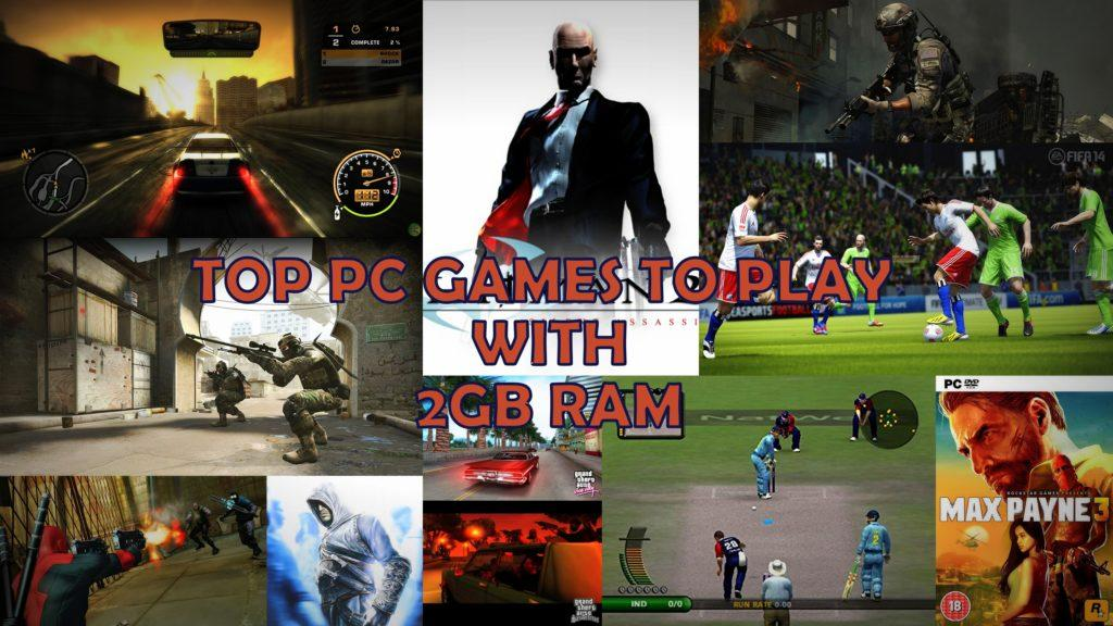 Top Games To Play On Your Old 2GB RAM PC - TechnoSports