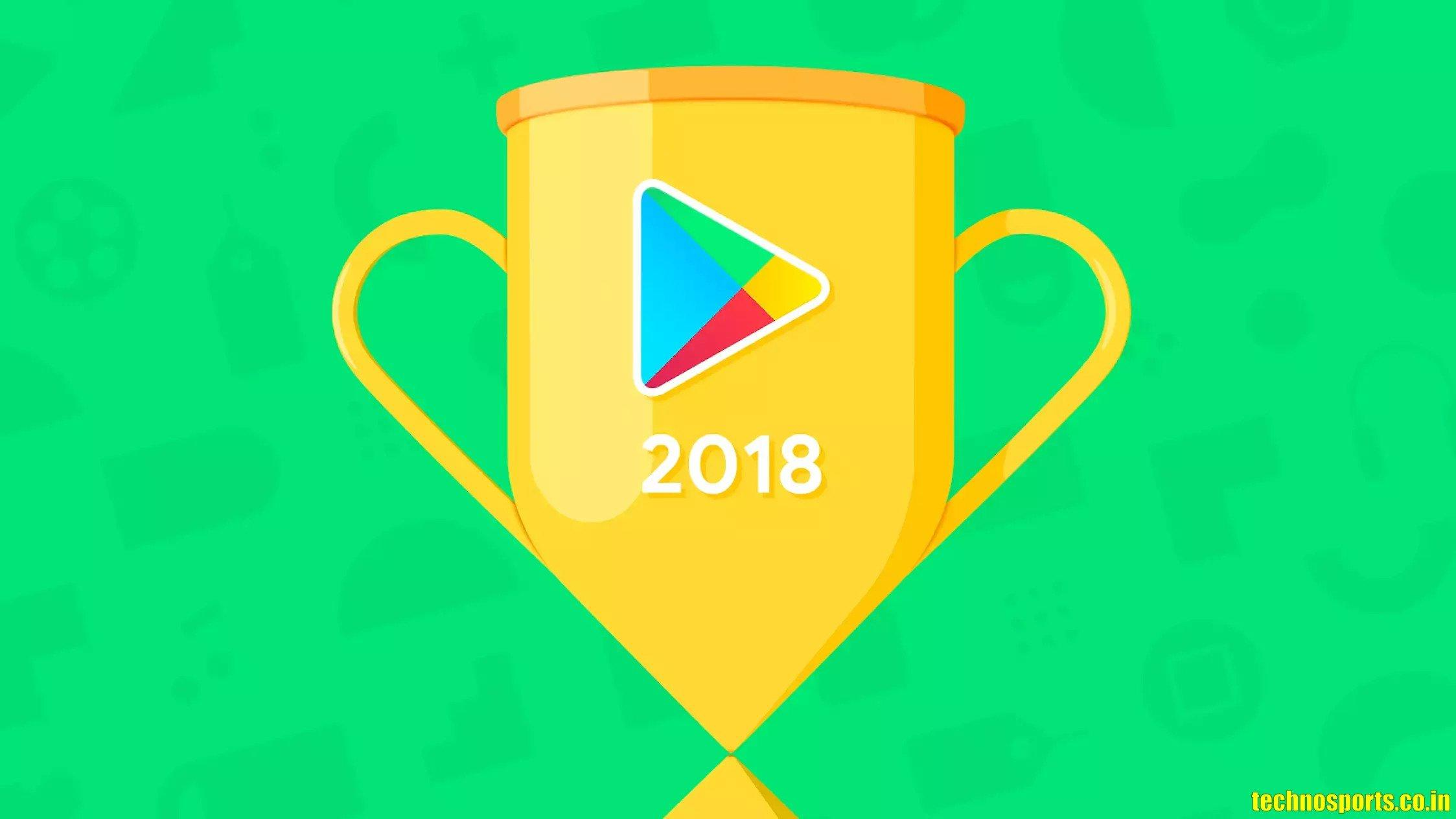 Best of 2018_Google Play_technosports.co.in