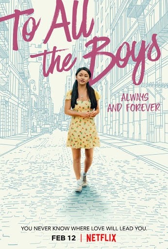 All the Details about the To All the Boys I've Loved Before trilogy