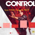 Control-CPU_Ryzen 9 5900X + Radeon RX 6900 XT_TechnoSports.co.in