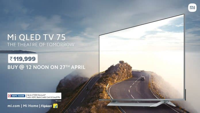 Mi QLED TV 75 with 4K resolution and 120Hz launched in India for Rs.1,19,999