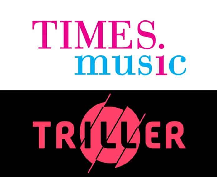 Times Music And Viral Video Sharing App Triller Announce Their Global Licensing Partnership