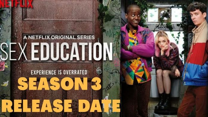 """Sex Education (Season 3)"": The Release Date has been confirmed for 2021"