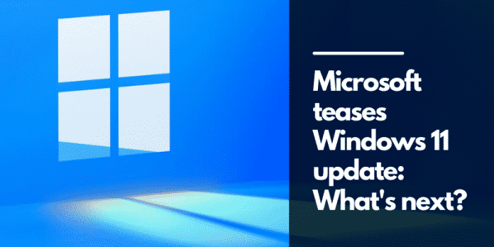 Microsoft teases Windows 11 update: What's next?
